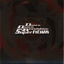 [DD] Dance Dance Revolution SUPERNOVA Original Soundtrack